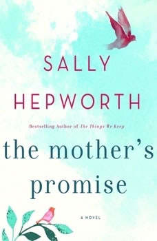 The Mother's Promise, Sally Hepworth