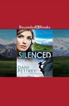 Silenced, Dani Pettrey