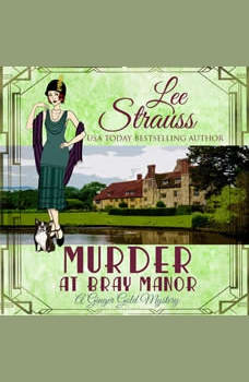 Murder at Bray Manor: (A Ginger Gold Mystery-book 3), Lee Strauss