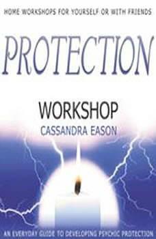 Protection Workshop, Cassandra Eason