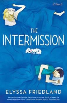 The Intermission, Elyssa Friedland