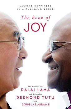 The Book of Joy: Lasting Happiness in a Changing World, Dalai Lama
