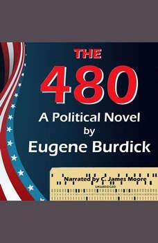 The 480, Eugene Burdick