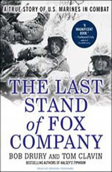 The Last Stand of Fox Company: A True Story of U.S. Marines in Combat, Tom Clavin
