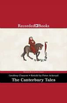 The Canterbury Tales: A Retelling, Geoffrey Chaucer