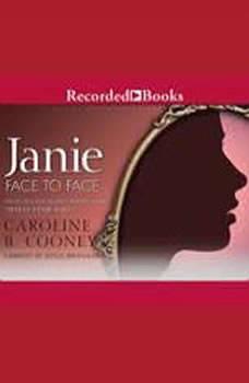 Janie Face to Face (novel) and What Janie Saw (bonus short story), Caroline B. Cooney