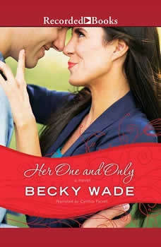 Her One and Only, Becky Wade