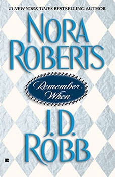 Remember When, Nora Roberts