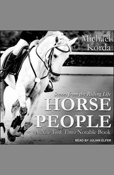 Horse People: Scenes from the Riding Life, Michael Korda
