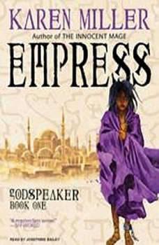 Empress, Karen Miller
