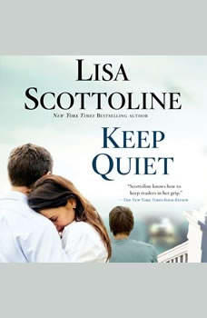 Keep Quiet, Lisa Scottoline