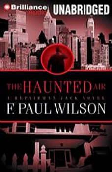 The Haunted Air, F. Paul Wilson