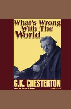 Whats Wrong with the World, G. K. Chesterton
