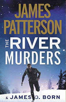 The River Murders, James Patterson