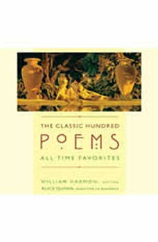 The Classic Hundred Poems: All-Time Favorites, William Harmon