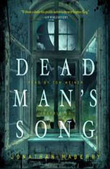Dead Mans Song: The Pine Deep Trilogy, Book 2, Jonathan Maberry