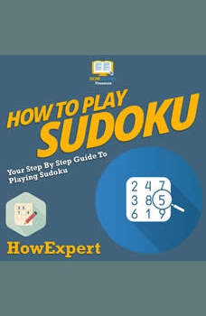 How To Play Sudoku: Your Step By Step Guide To Playing Sudoku, HowExpert