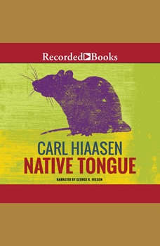 Native Tongue, Carl Hiaasen