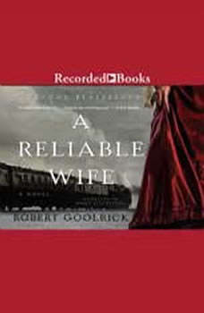 A Reliable Wife, Robert Goolrick