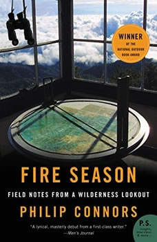 Fire Season: Field Notes from a Wilderness Lookout, Philip Connors