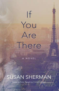If You Are There, Susan Sherman