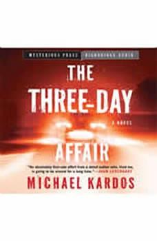 The Three-Day Affair, Michael Kardos