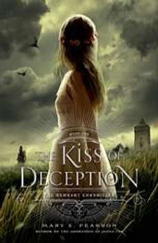 The Kiss of Deception, Mary E. Pearson