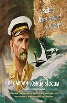 Sailing Alone around the World, Joshua Slocum