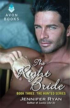 The Right Bride: Book Three: The Hunted Series Book Three: The Hunted Series, Jennifer Ryan