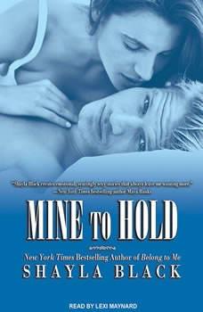 Mine to Hold, Shayla Black