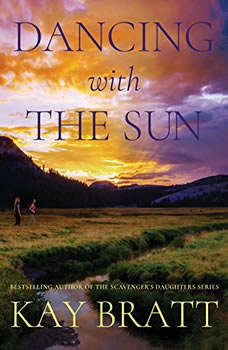 Dancing with the Sun, Kay Bratt