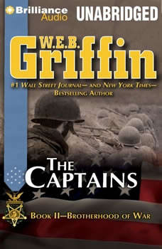 The Captains: Book Two of the Brotherhood of War Series Book Two of the Brotherhood of War Series, W.E.B. Griffin