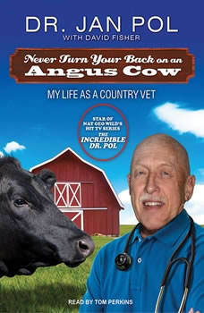 Never Turn Your Back on an Angus Cow: My Life As a Country Vet, David Fisher