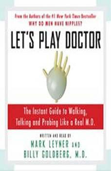 Let's Play Doctor, Mark Leyner
