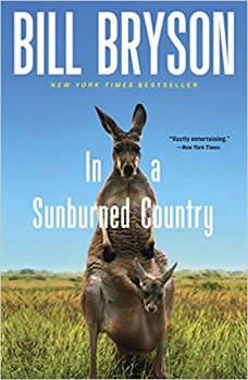 In a Sunburned Country, Bill Bryson