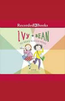 Ivy and Bean: No News Is Good News, Annie Barrows