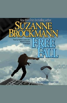 Free Fall: A Troubleshooters Short Story A Troubleshooters Short Story, Suzanne Brockmann