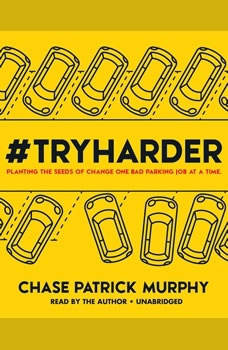 #TryHarder, Chase Patrick Murphy