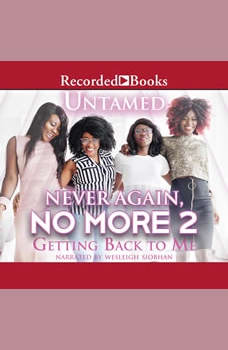Never Again, No More 2: Getting Back to Me, Untamed