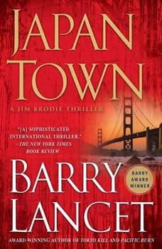 Japantown: A Thriller, Barry Lancet