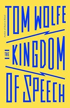 The Kingdom of Speech, Tom Wolfe