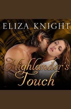 Highlander's Touch, Eliza Knight