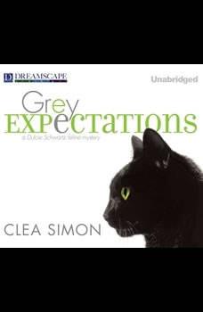 Grey Expectations: A Dulcie Schwartz Feline Mystery A Dulcie Schwartz Feline Mystery, Clea Simon
