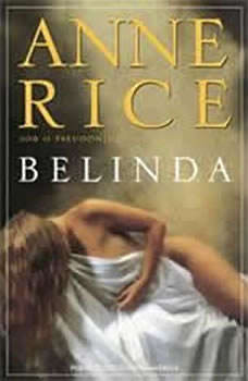Belinda, Anne Rice