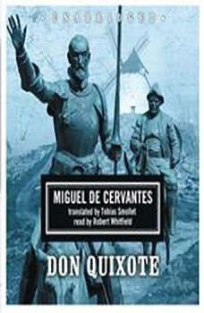 Don Quixote De La Mancha, Miguel de Cervantes