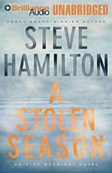 A Stolen Season: An Alex McKnight Novel An Alex McKnight Novel, Steve Hamilton