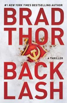 Backlash: A Thriller A Thriller, Brad Thor