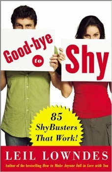 Goodbye to Shy: 85 Shybusters That Work!, Leil Lowndes