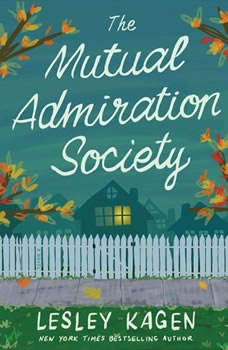 The Mutual Admiration Society, Lesley Kagen