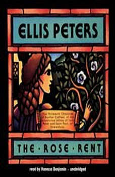 The Rose Rent: The Thirteenth Chronicle of Brother Cadfael, Ellis Peters